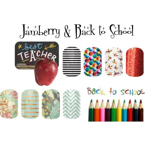 """""""Jamberry & Back to School"""" by angiodancer on Polyvore"""