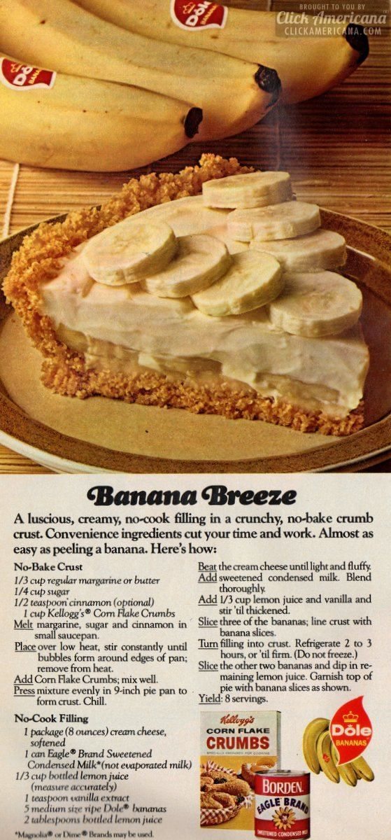 BananaBreeze no-bake pie recipe A luscious, creamy, no-cook filling in a crunchy, no-bake crumb crust. Convenience ingredients cut your time and work. Almost as easy as peeling a banana. Here's how: No-Bake Crust 1/3 cup regular margarine or butter 1/4 cup sugar 1/2 teaspoon cinnamon (optional) 1 cup Kellogg's Corn Flake Crumbs Melt margarine, sugar …