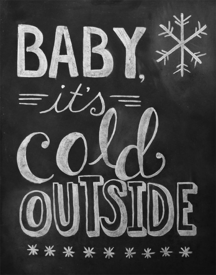 Baby It's Cold Outside - 11 x 14 Print - Chalkboard Art - Christmas Print via Etsy.