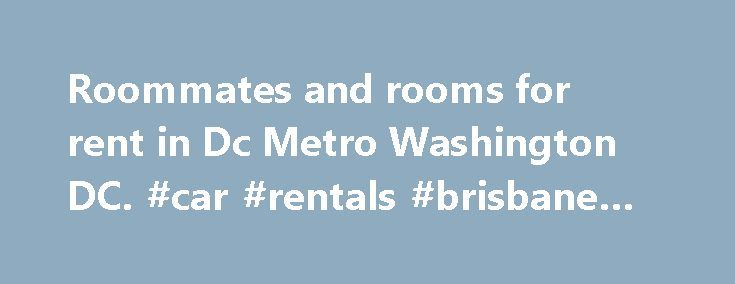 Roommates and rooms for rent in Dc Metro Washington DC. #car #rentals #brisbane #airport http://rentals.remmont.com/roommates-and-rooms-for-rent-in-dc-metro-washington-dc-car-rentals-brisbane-airport/  #room to rent # Dc Metro Rooms for Rent Nov 23 Save Room + Trusted Iroommates.com Rental Help Room Address Massachusetts Ave Lease Term 3 to 6 months Description Listing 2197418 Description Washington, DC — Woodley Park — excellent location, attractive housing, comfortable furniture in all…