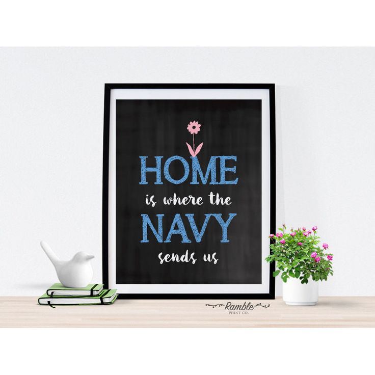 Home Is Where The Navy Sends Us - chalkboard art print