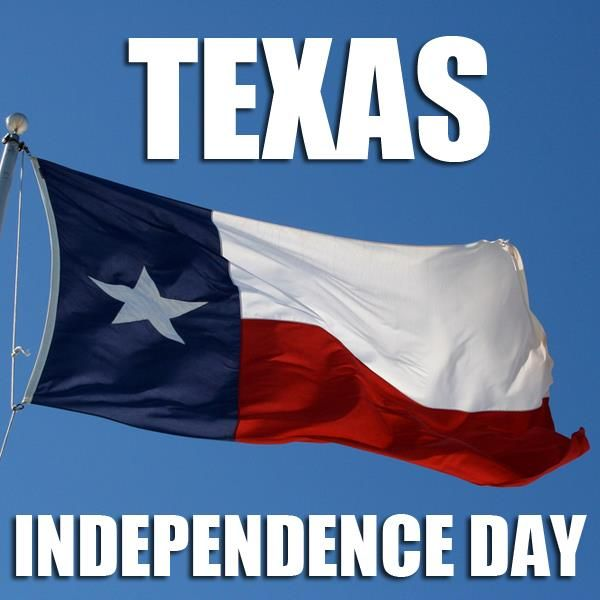 20 Happy Texas Independence Day Wishes Photos & Images