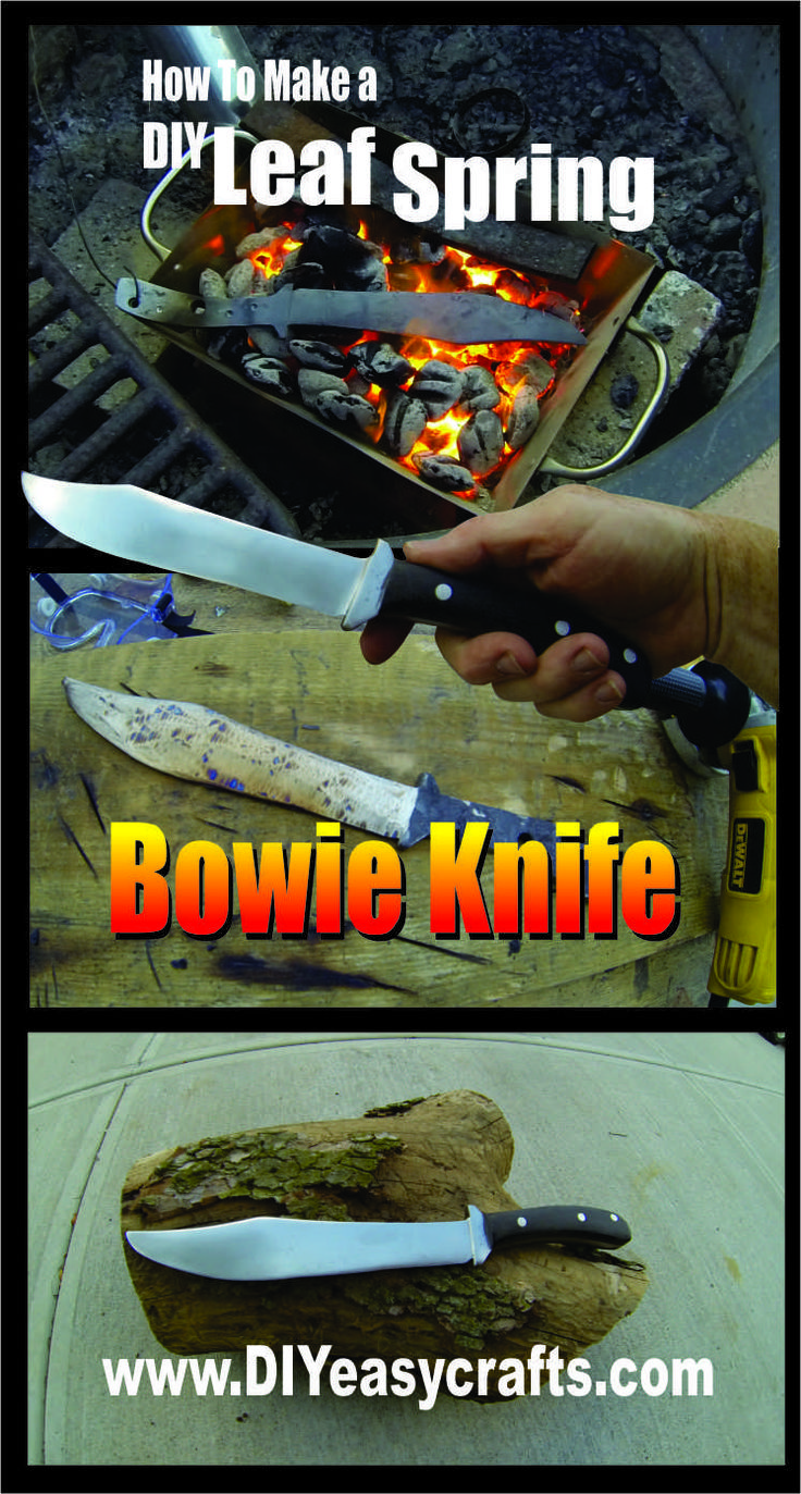 How to Make a Leaf Spring Bowie Knife.