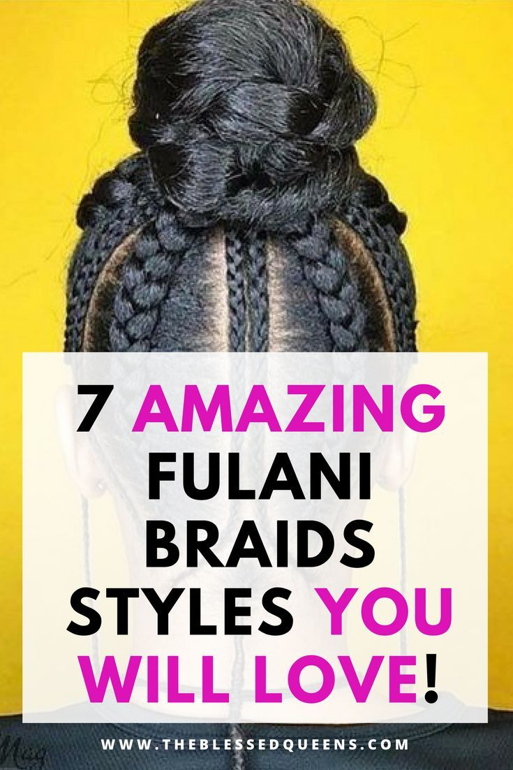 Fulani hairstyles amazing fulani braids styles natural hair