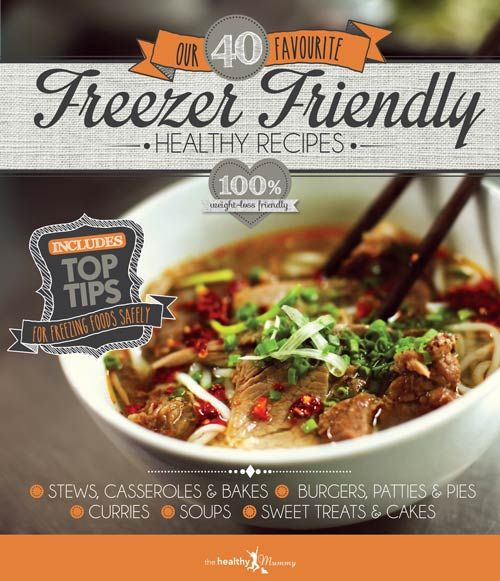 Freezer Friendly Healthy Recipes eBook | The Healthy Mummy