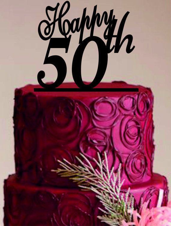 Happy 50 Th Cake Topper50th Birthday Cake Topper50years Anniversay Cake Topper from $14.49