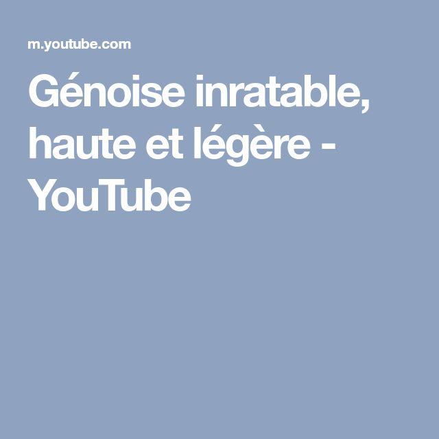 Génoise inratable, haute et légère - YouTube