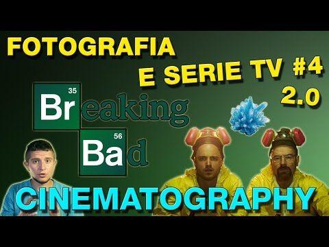 Fotografia e Serie TV #4: La cinematografia di Breaking Bad - YouTube