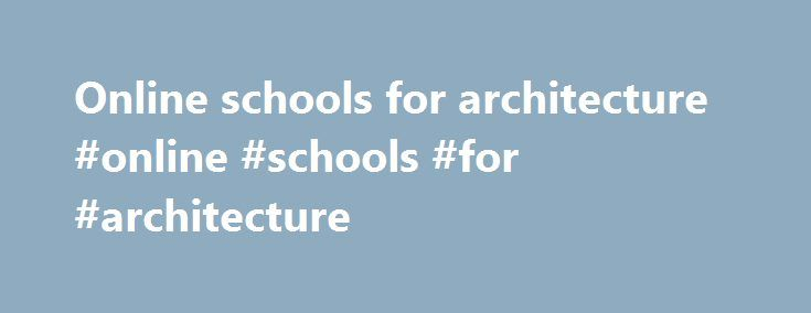 Online schools for architecture #online #schools #for #architecture http://zambia.remmont.com/online-schools-for-architecture-online-schools-for-architecture/  # Details Created: 04 June 2017 Hits: 33 MODSCAPES explores rural landscapes produced by large-scale agricultural development and colonisation schemes planned in the 20th century. This transnational research project investigates 11 case studies across Europe and beyond. … BUT WHO EVER HEARD ABOUT 'MODERNIST' RURAL LANDSCAPES? At first…