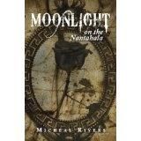 Moonlight on the Nantahala (Kindle Edition)By Micheal Rivers