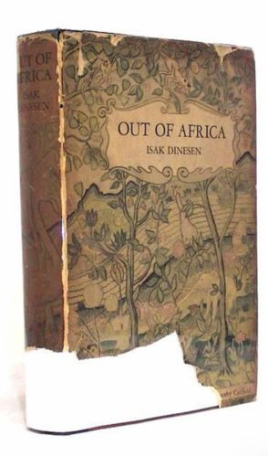 Out of Africa FIRST AMERICAN EDITION Isak Dinesen Stated 1st/1st