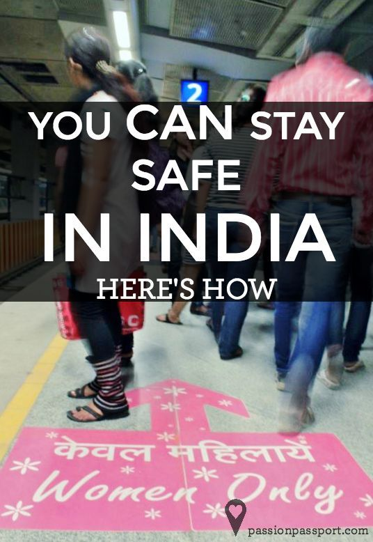 Tips and strategies for staying safe while traveling in India. | Claudine Swiatek for Passion Passport