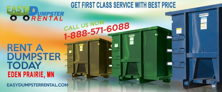 Eden Prairie, MN at EasyDumpsterRental Dumpster Rental in Eden Prairie, MN GetFirst Class Service With Best Price Click To Call 1-888-792-7833Click For Email Quote Why We Offer Unique Roll Off Dumpster Service In Eden Prairie: We give our customers peace of mind. They know that they can count us to provide the best customer service... https://easydumpsterrental.com/minnesota/dumpster-rental-eden-prairie-mn/