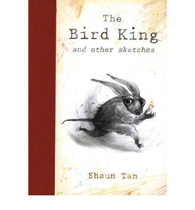 The Bird King - Shaun Tan