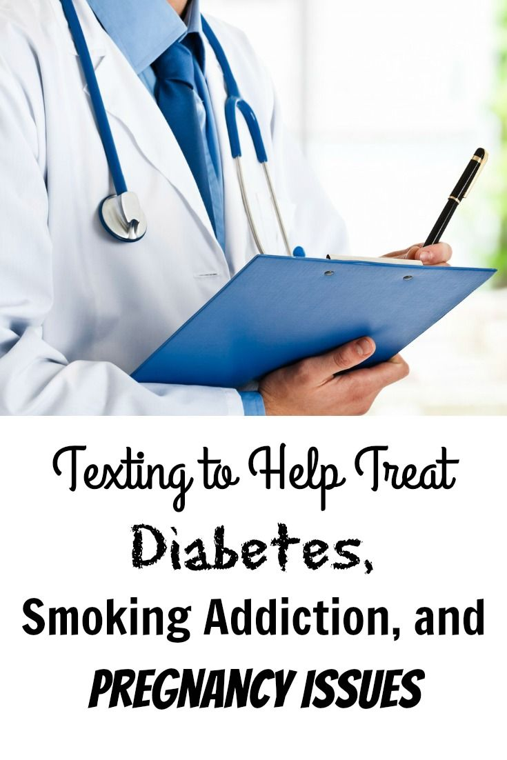 Texting to help treat diabetes, smoking addiction, and pregnancy issues