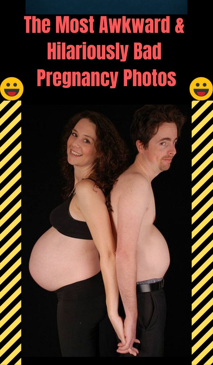 The Most Awkward & Hilariously Bad Pregnancy Photos