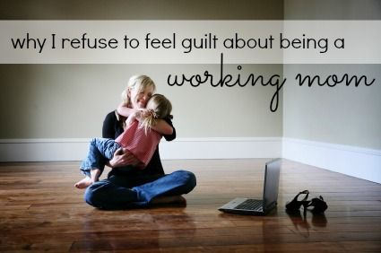 Why I don't feel guilt about being a working mom. |  If you are a working mom & have not read Sheryl Sandberg's book yet, get a copy now. #leanin