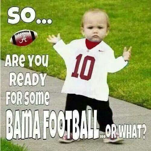 Alabama ...Roll Tide...