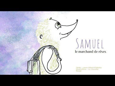 Histoire pour enfants - Samuel le marchand de rêve - Livre animé et audio