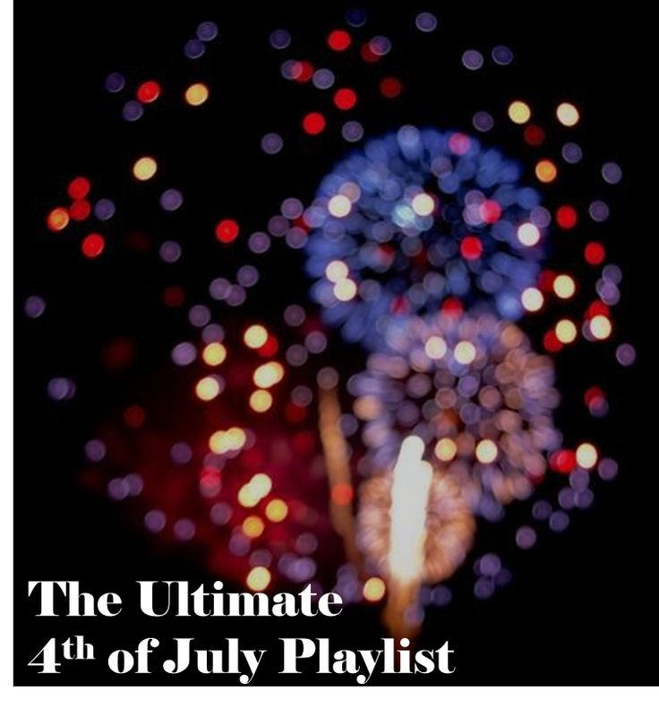 4th of july playlist youtube