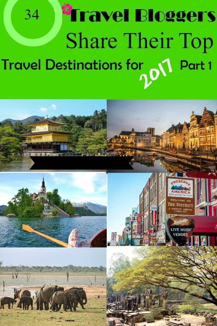 34 Travel Bloggers Share Their Top Travel Destinations for 2017 #Travel