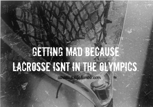 for real. this pisses me off so much. like what kind of generation is this where we support ping pong but not lacrosse