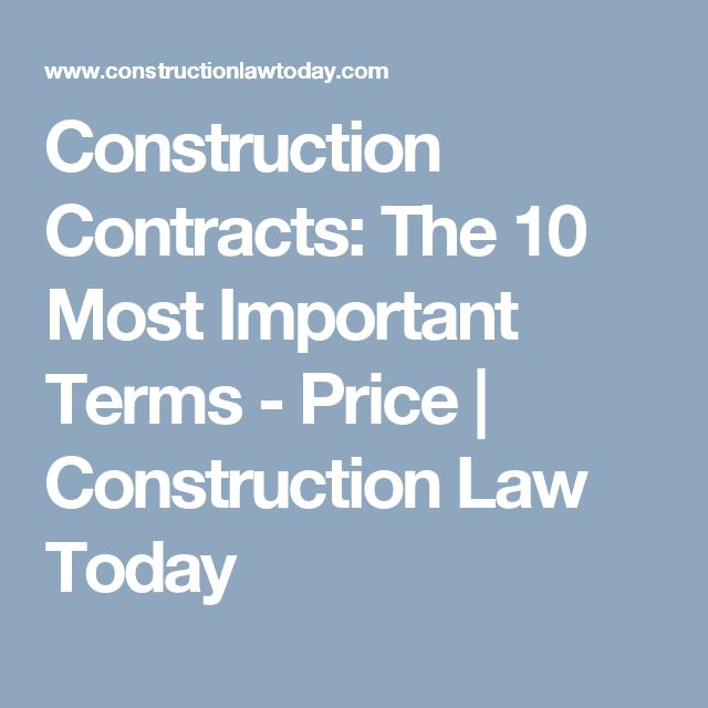 Construction Contracts: The 10 Most Important Terms - Price | Construction Law Today