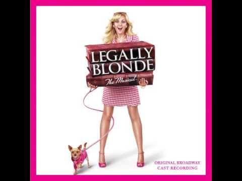 Legally Blonde The Musical - Original Broadway Cast (Full Album)