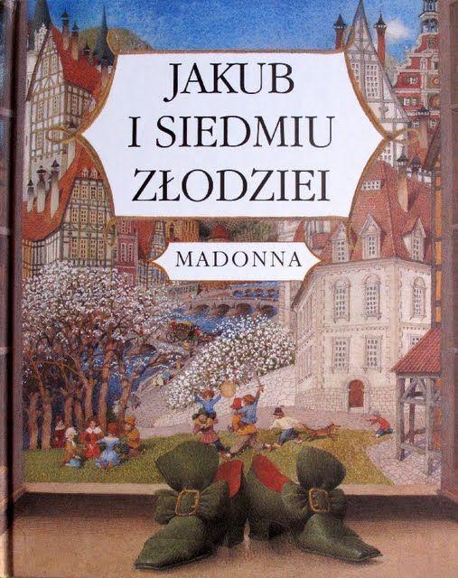 Gennady Spirin - Jakub i siedmiu zlodziei (Madonna)
