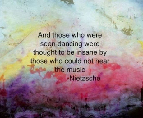 "Inspirational quote by Friedrich Nietzsche: ""And those who were seen dancing were"