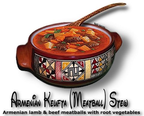 Keufta stew armenian meatball stew the gutsy gourmet for Armenian cuisine history