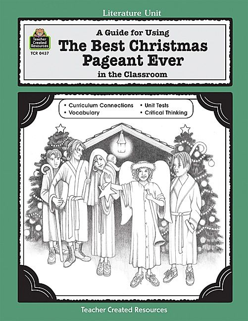 A Guide for Using the Best Christmas Pageant Ever-Fun lessons and activities