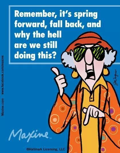 Maxine on changing clocks! I'm there! :)