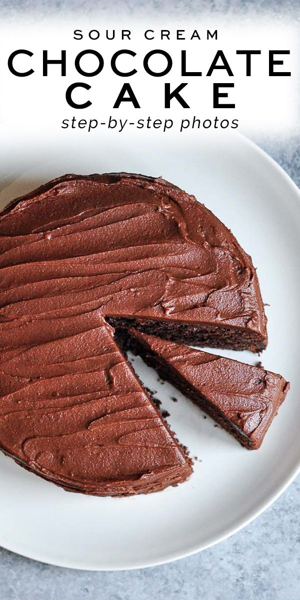 Sour Cream Chocolate Cake With Step By Step Photos Eat Little Bird Recipe In 2020 Sour Cream Chocolate Cake Dessert Recipes Easy Yummy Food Dessert
