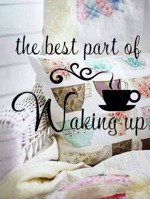 The best part of waking up... #Coffee.