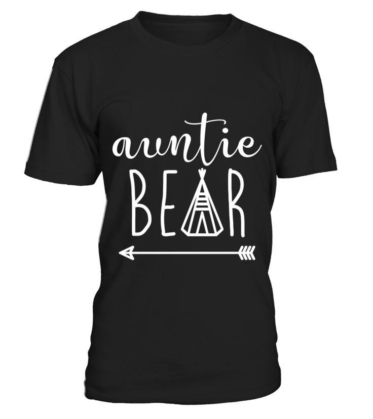Auntie Bear   Indian Teepee Arrow  aunt#tshirt#tee#gift#holiday#art#design#designer#tshirtformen#tshirtforwomen#besttshirt#funnytshirt#age#name#october#november#december#happy#grandparent#blackFriday#family#thanksgiving#birthday#image#photo#ideas#sweetshirt#bestfriend#nurse#winter#america#american#lovely#unisex#sexy#veteran#cooldesign#mug#mugs#awesome#holiday#season#cuteshirt