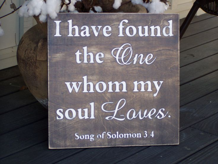 I have found the one whom my soul love Song of Solomon wedding Anniversary Rustic, Large sign, 18x18. $55.00, via Etsy.