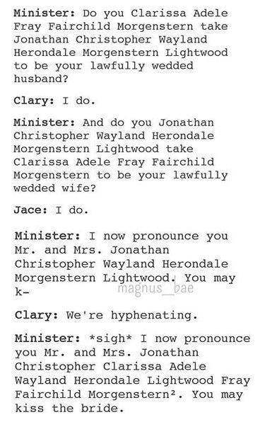 I died at Morgenstern squared. || All their names OMG! But thankfully Jace is now just Herondale and that makes Clary, Clarissa Adele (Fairchild) Herondale ♥♥♥