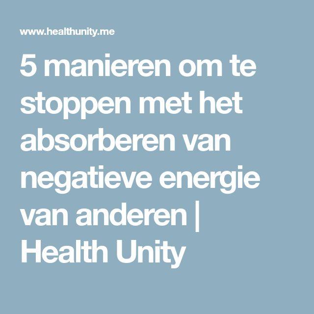 5 manieren om te stoppen met het absorberen van negatieve energie van anderen   Health Unity