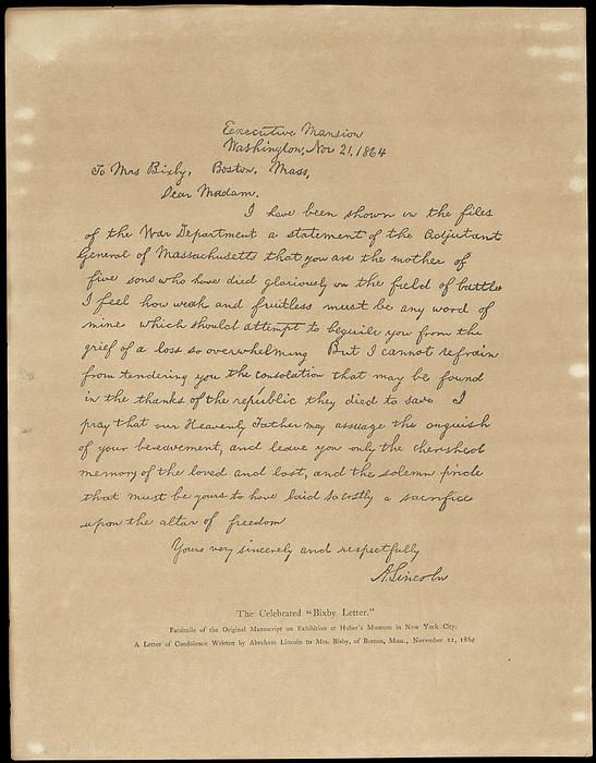 The Bixby Letter; I love the sincerity of this, the simplicity, but overpowering leadership.
