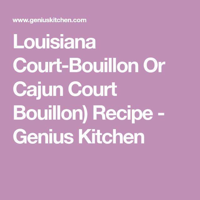 Louisiana Court-Bouillon Or Cajun Court Bouillon) Recipe - Genius Kitchen
