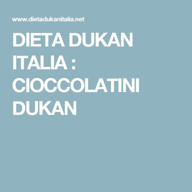 DIETA DUKAN  ITALIA : CIOCCOLATINI DUKAN