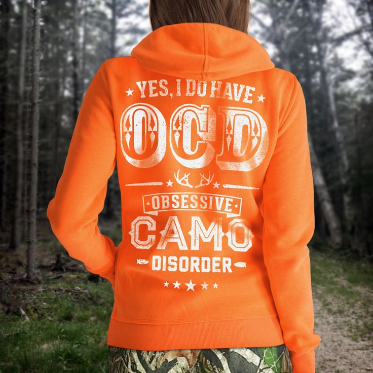 """Yes, I do have OCD... Obsessive CAMO Disorder"" t-shirt and sweatshirt. Design by Country Angel®"