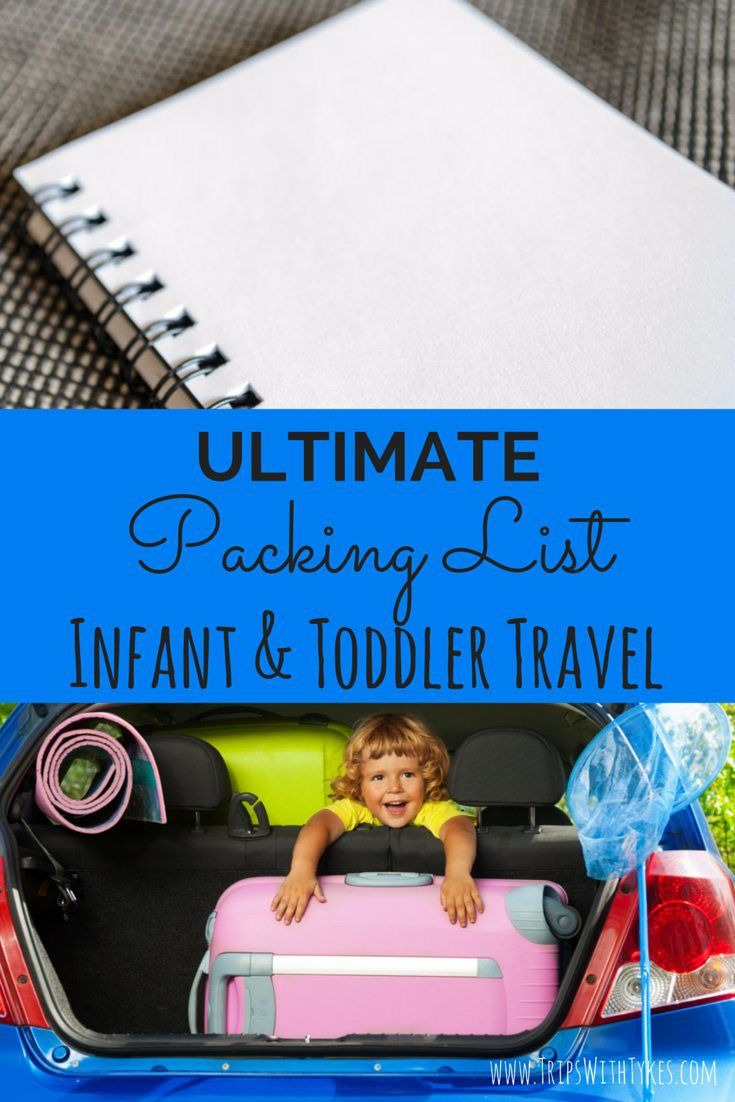 Ultimate Packing List for Infant and Toddler Travel: Traveling with a baby or toddler? Don't forget a thing with this comprehensive packing list. Includes special lists for specific destinations like the beach or skiing.
