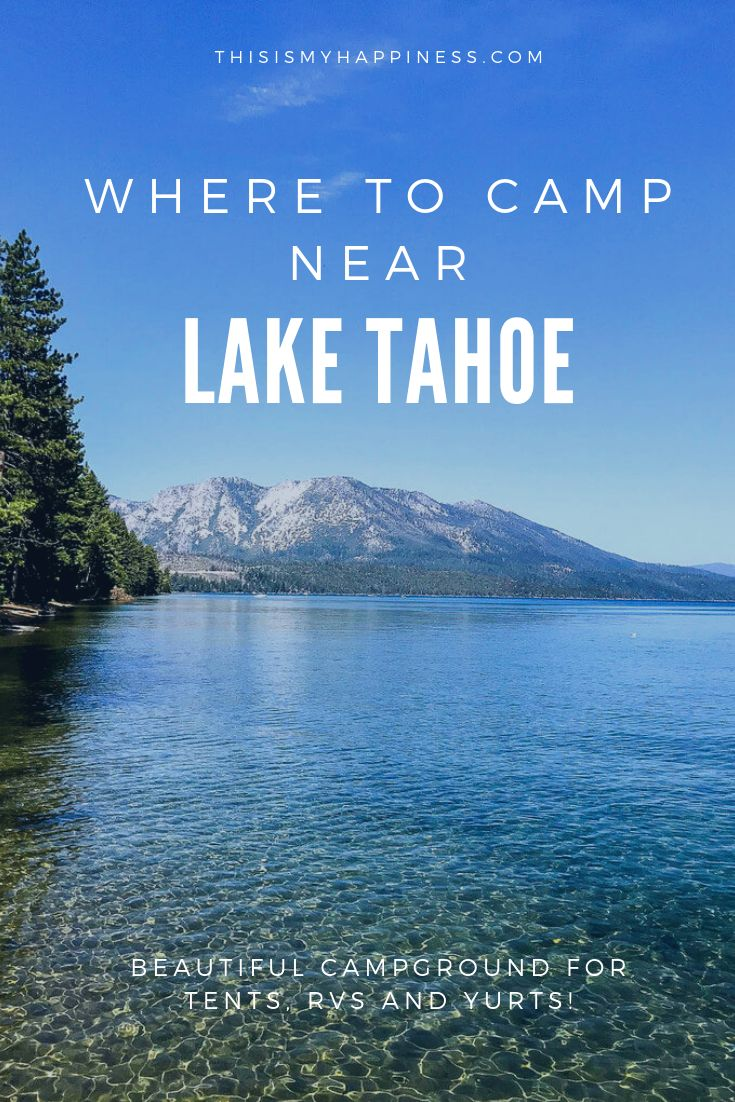 Où camper près du lac Tahoe   – California Dreaming