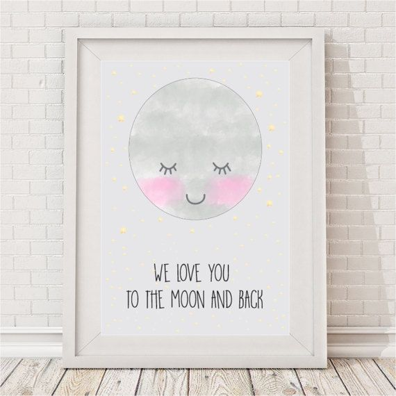 We Love You To The Moon & Back Print