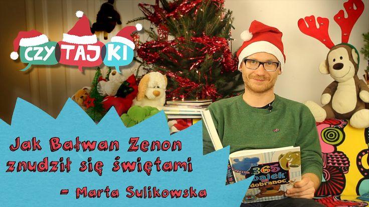 Jak Bałwan Zenon znudził się Świętami - Marta Sulikowska | Bajki dla dzieci #czytajki #czytamydzieciom #czytamybajki