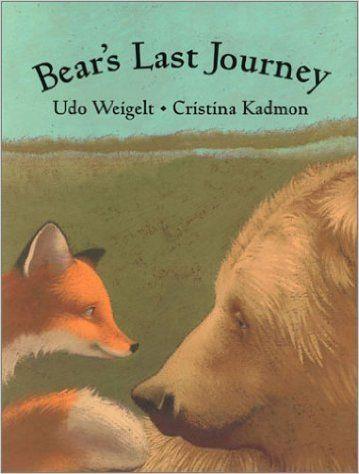 Bear's Last Journey: Udo Weigelt, Cristina Kadmon, Sibylle Kazeroid: 9780735818002: Books - Amazon.ca