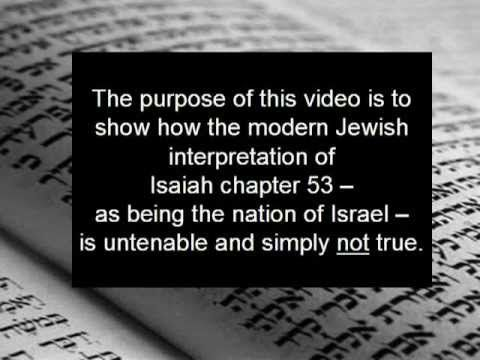 About ISAIAH 53: Is the Suffering Servant Israel?  IMPOSSIBLE!   It is Messianic. - YouTube