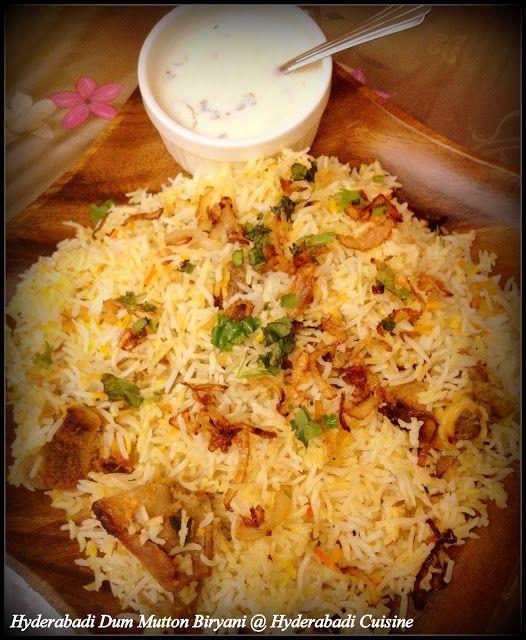 Hyderabadi Cuisine: Hyderabadi Dum Mutton Biryani